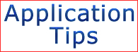 Apllication Tips